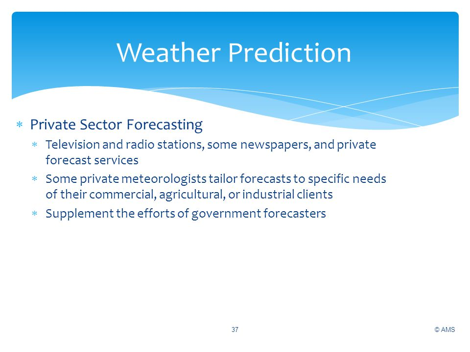 Weather Prediction Private Sector Forecasting