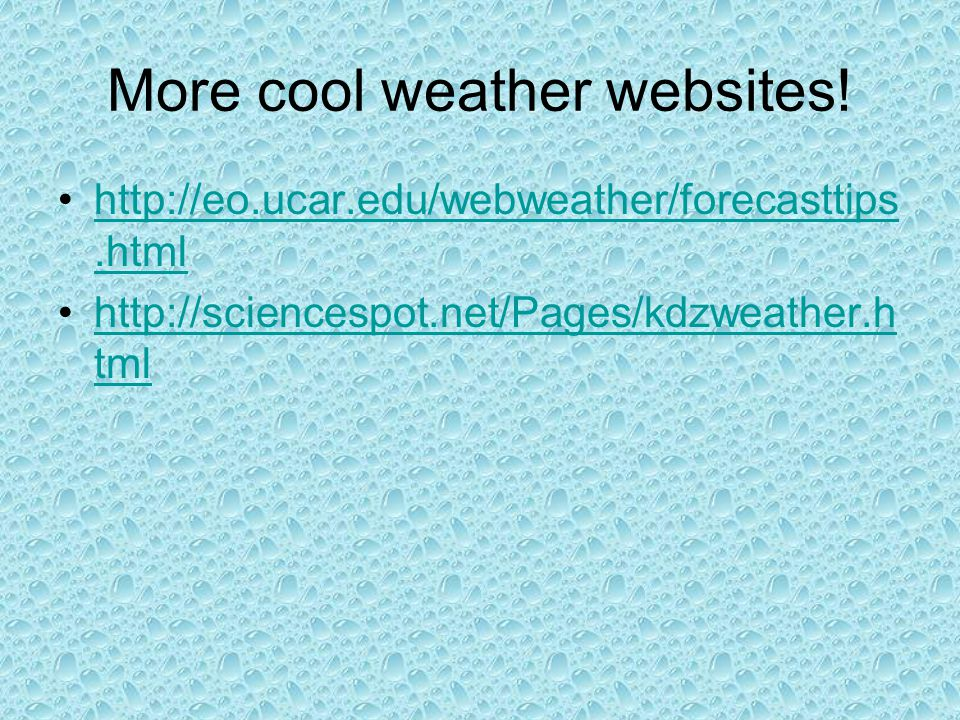 More cool weather websites!