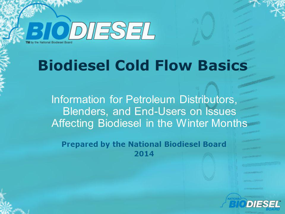 Biodiesel Cold Flow Basics