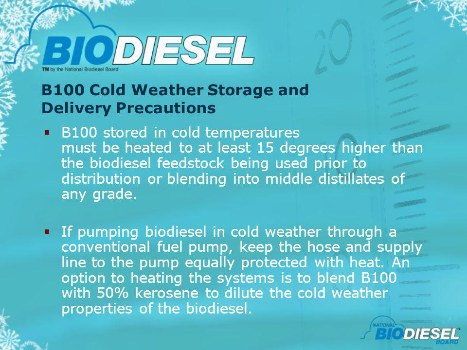 B100 Cold Weather Storage and Delivery Precautions