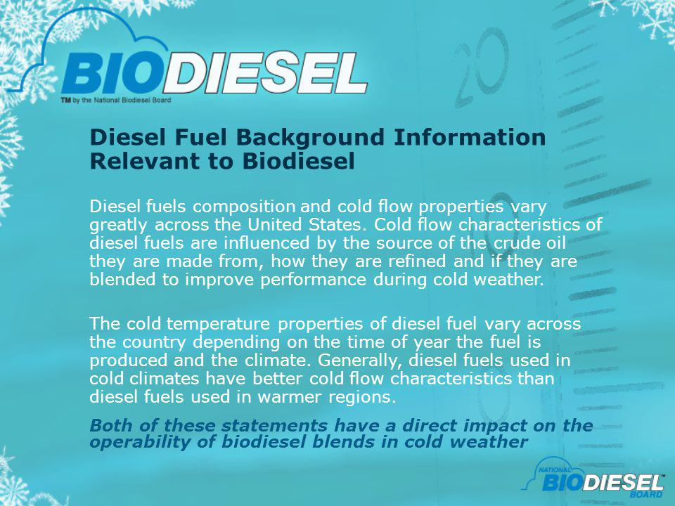 Diesel Fuel Background Information Relevant to Biodiesel
