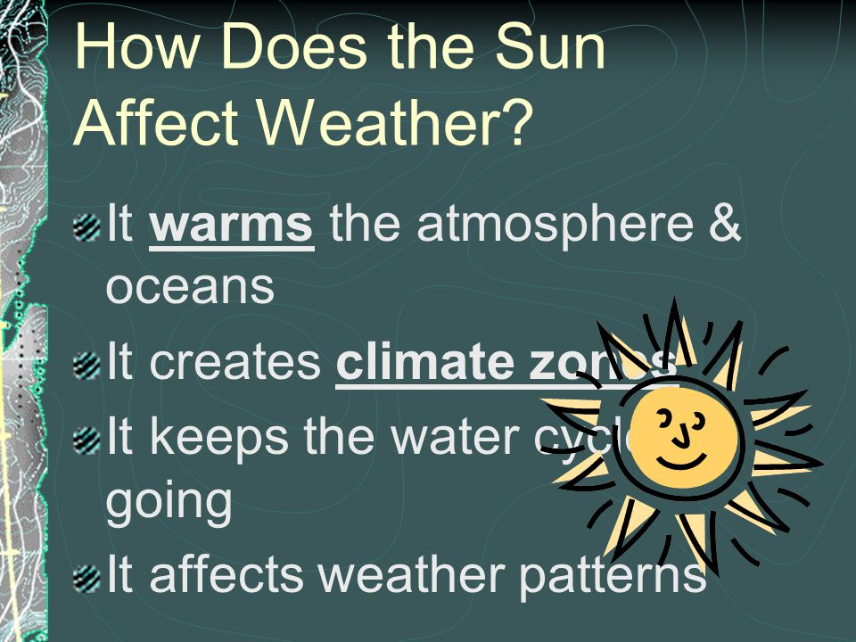 How Does the Sun Affect Weather
