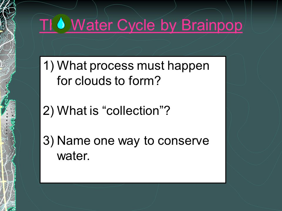 The Water Cycle by Brainpop