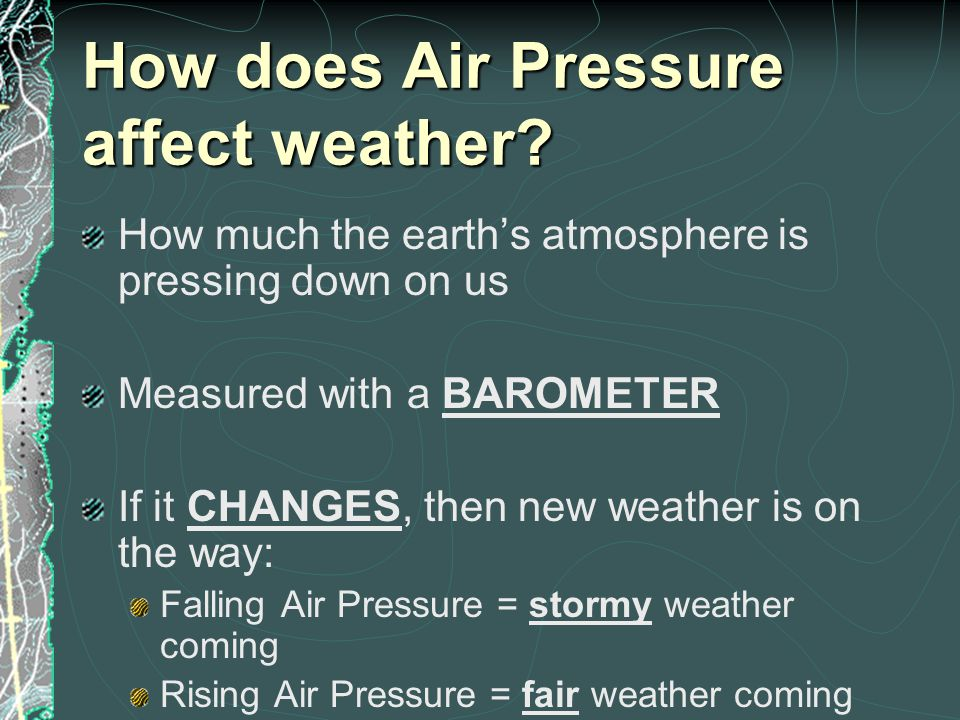 How does Air Pressure affect weather
