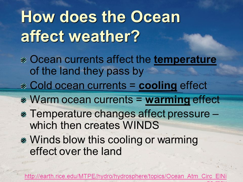 How does the Ocean affect weather