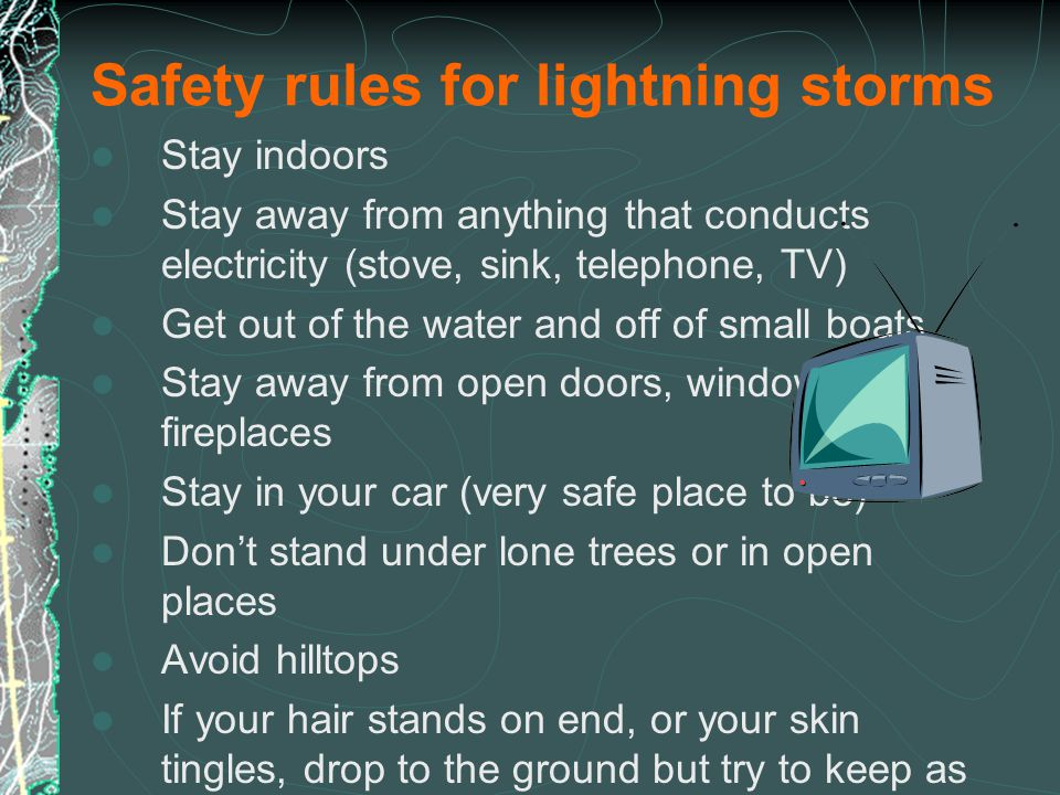 Safety rules for lightning storms