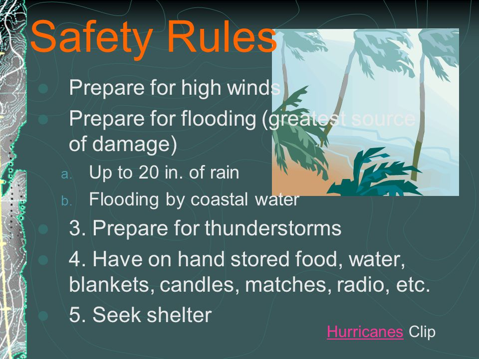 Safety Rules Prepare for high winds