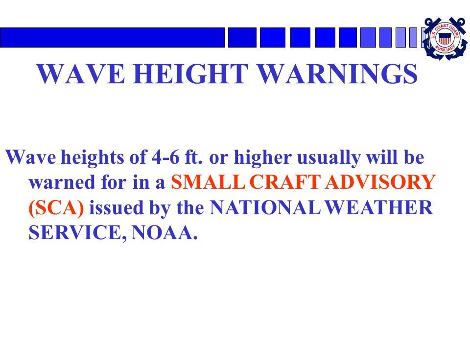 WAVE HEIGHT WARNINGS
