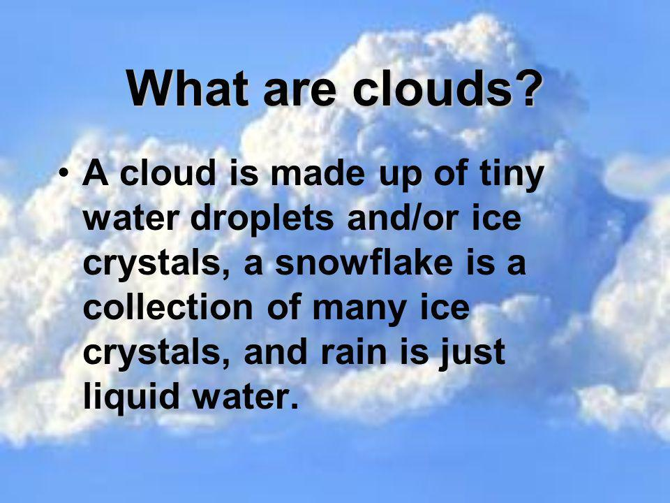 What are clouds