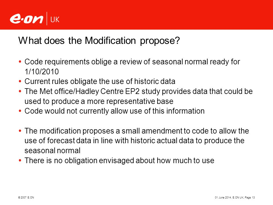 What does the Modification propose