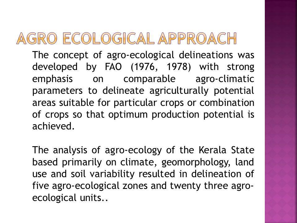 Agro Ecological Approach