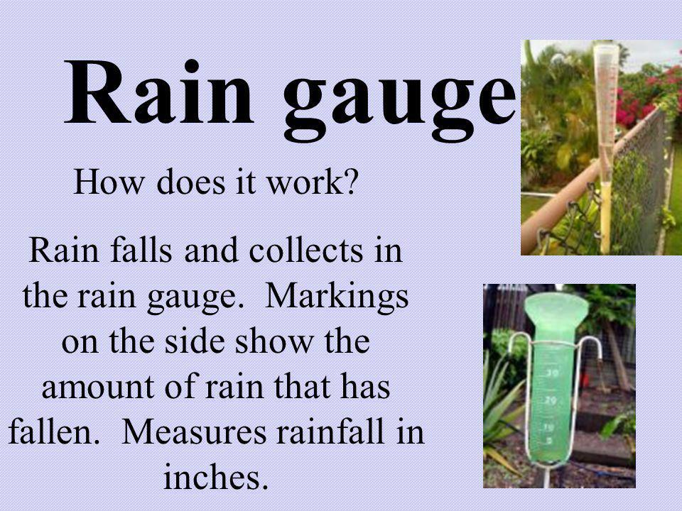 Rain gauge How does it work