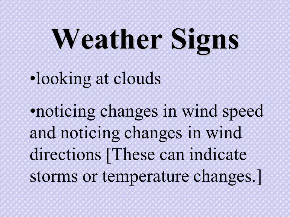 Weather Signs looking at clouds