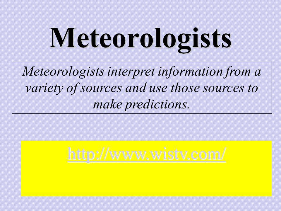 Meteorologists http://www.wistv.com/