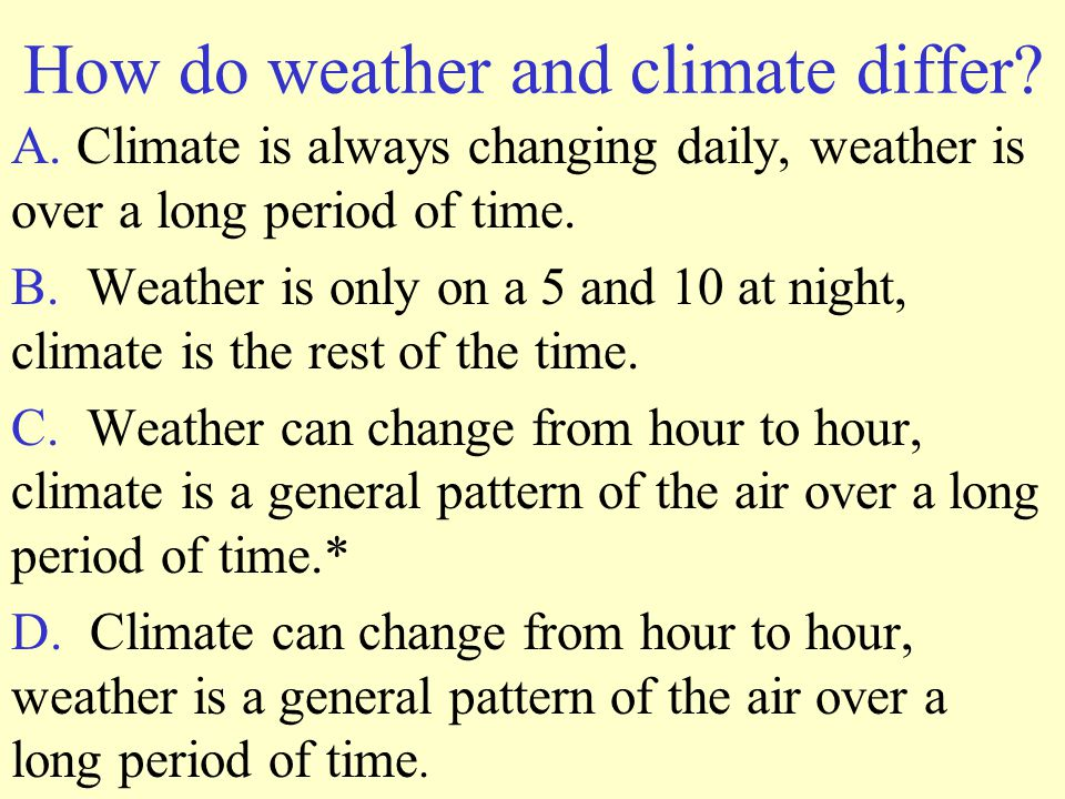 How do weather and climate differ