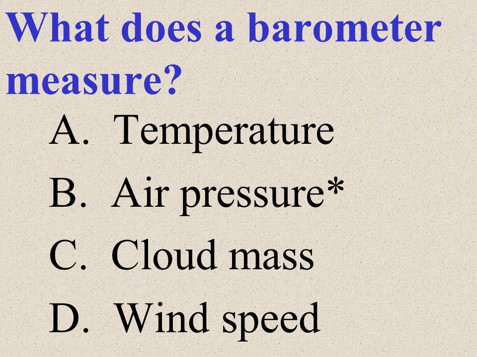 What does a barometer measure