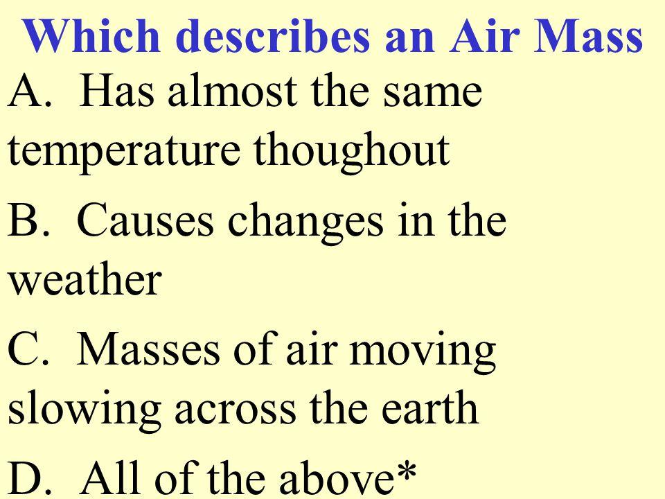 Which describes an Air Mass