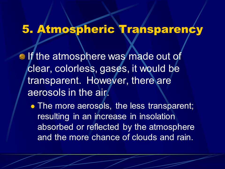 5. Atmospheric Transparency