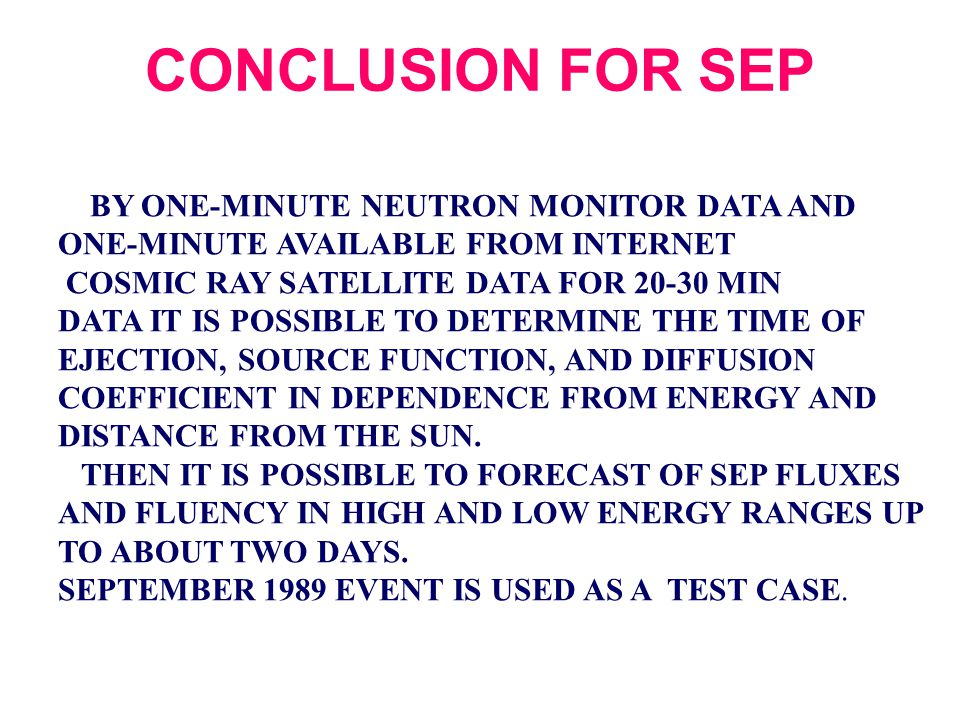 CONCLUSION FOR SEP BY ONE-MINUTE NEUTRON MONITOR DATA AND