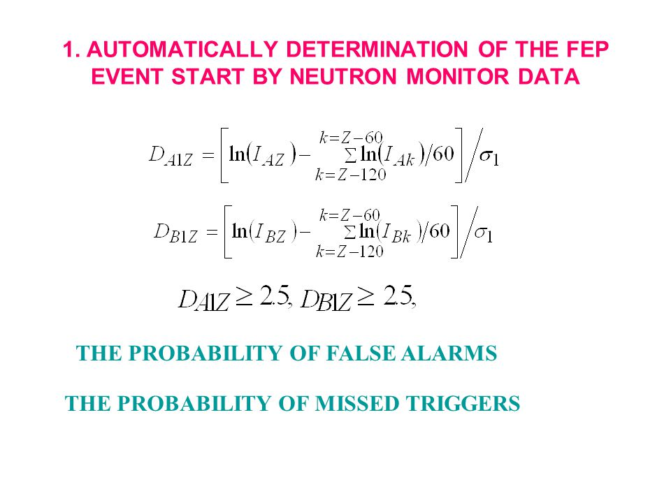 1. AUTOMATICALLY DETERMINATION OF THE FEP EVENT START BY NEUTRON MONITOR DATA