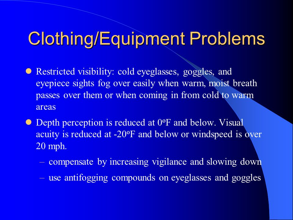 Clothing/Equipment Problems