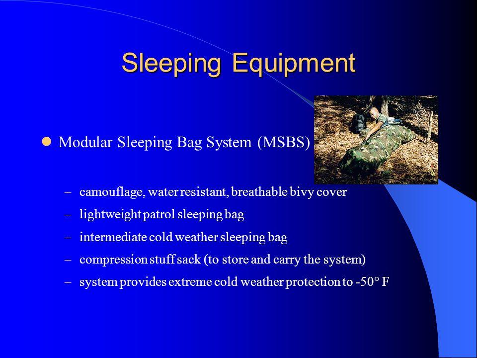 Sleeping Equipment Modular Sleeping Bag System (MSBS)