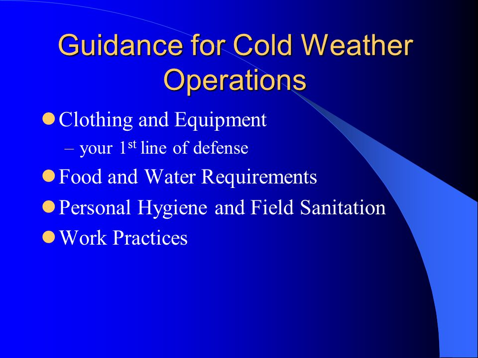 Guidance for Cold Weather Operations