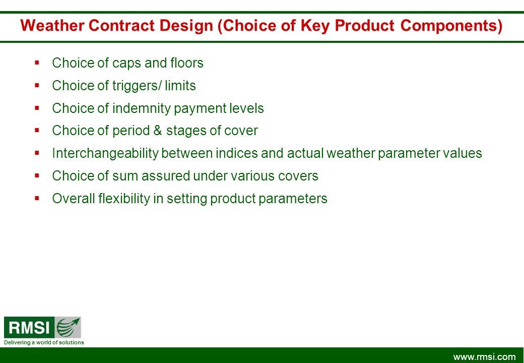 Weather Contract Design (Choice of Key Product Components)