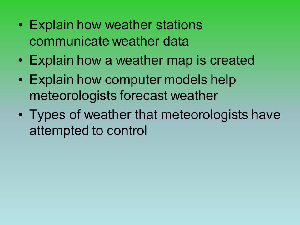 Explain how weather stations communicate weather data