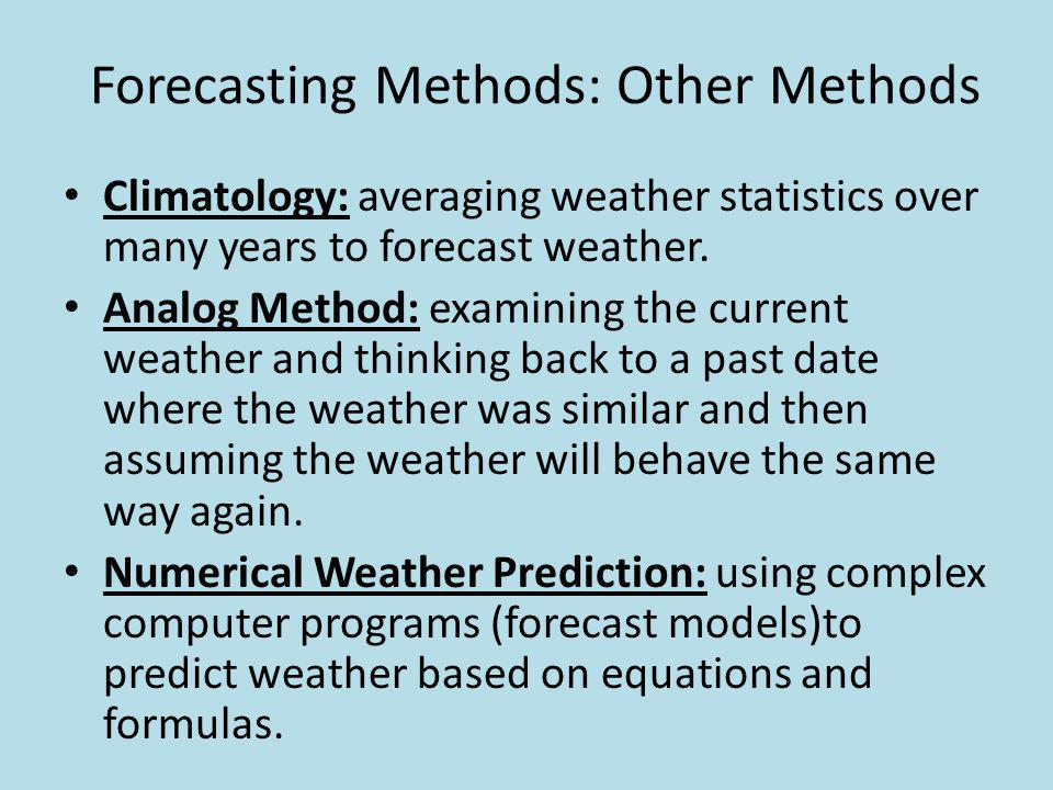 Forecasting Methods: Other Methods