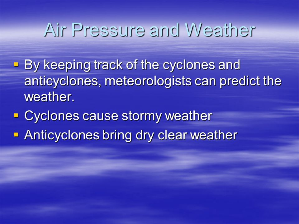 Air Pressure and Weather