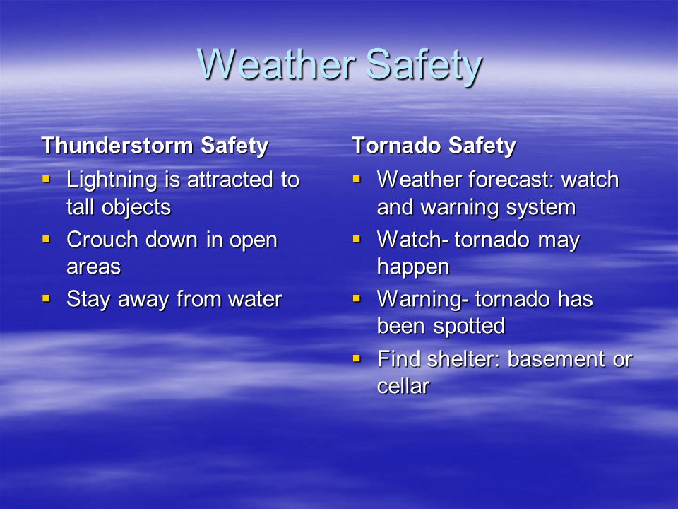 Weather Safety Thunderstorm Safety Tornado Safety
