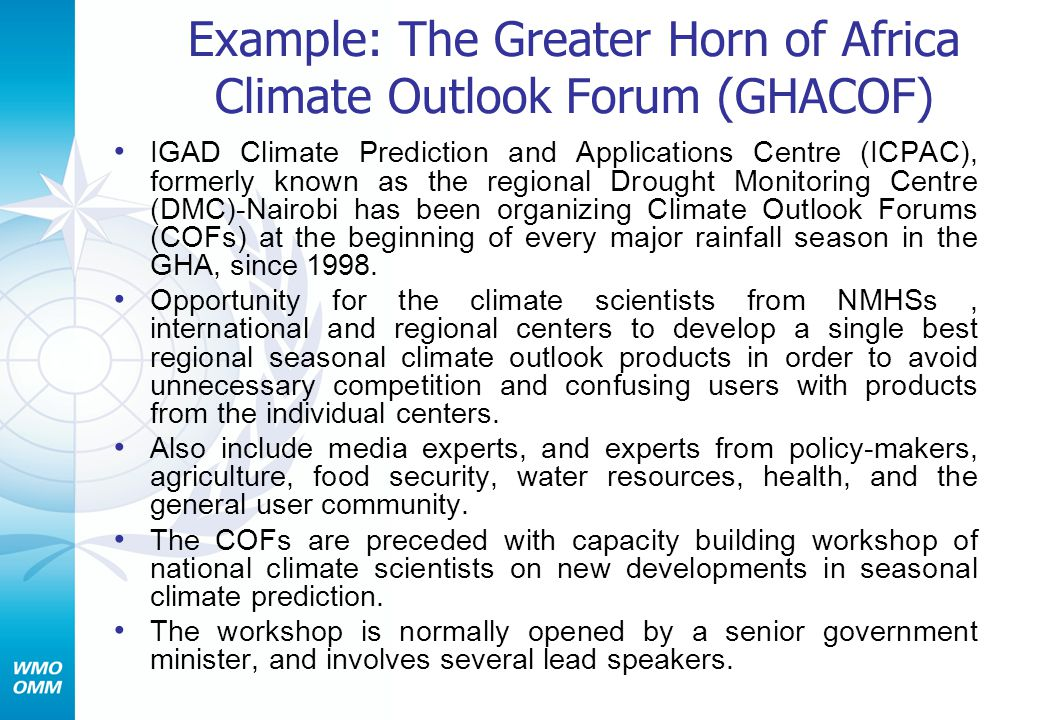 Example: The Greater Horn of Africa Climate Outlook Forum (GHACOF)