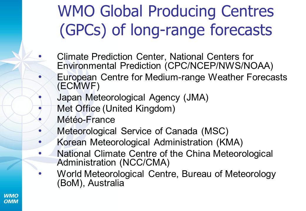 WMO Global Producing Centres (GPCs) of long-range forecasts