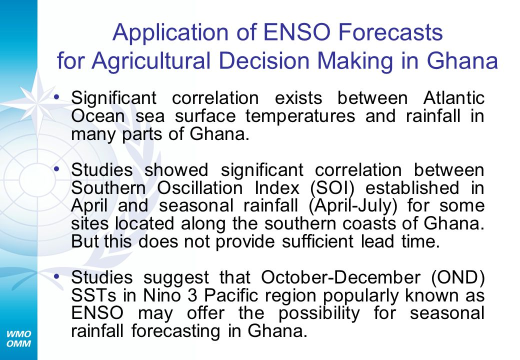 Application of ENSO Forecasts for Agricultural Decision Making in Ghana