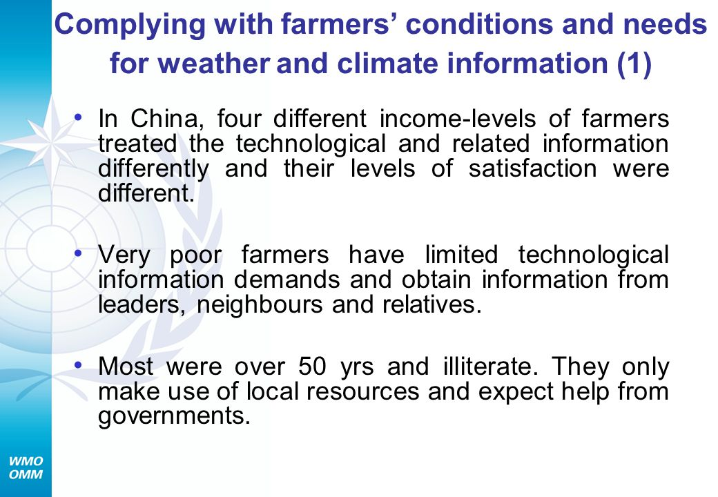 Complying with farmers' conditions and needs for weather and climate information (1)