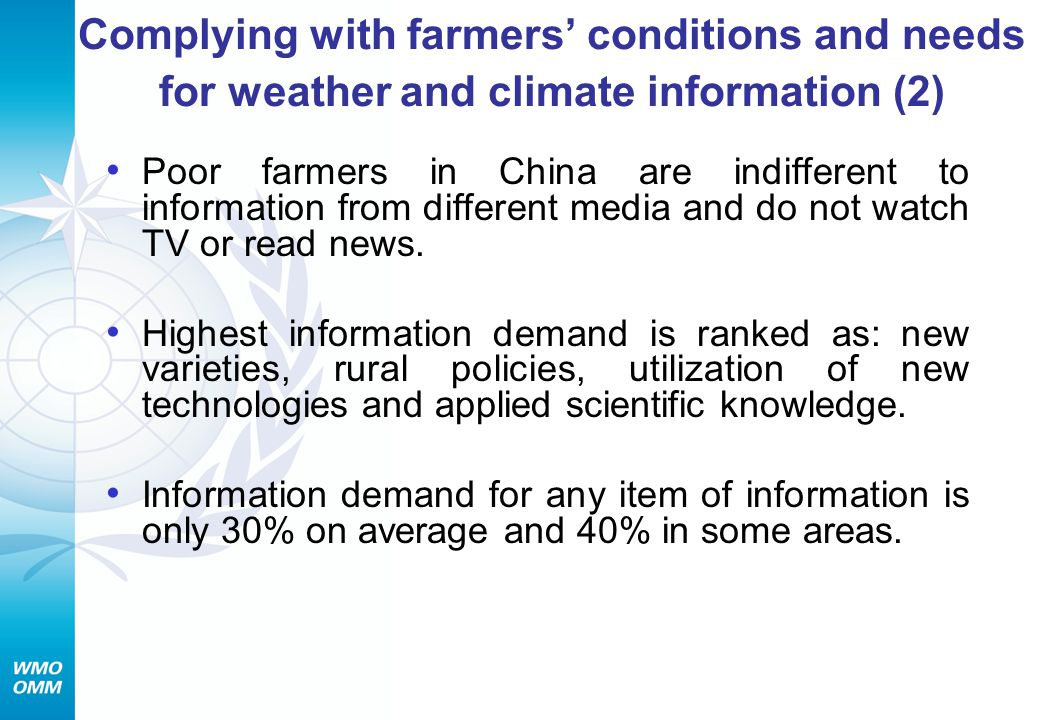 Complying with farmers' conditions and needs for weather and climate information (2)