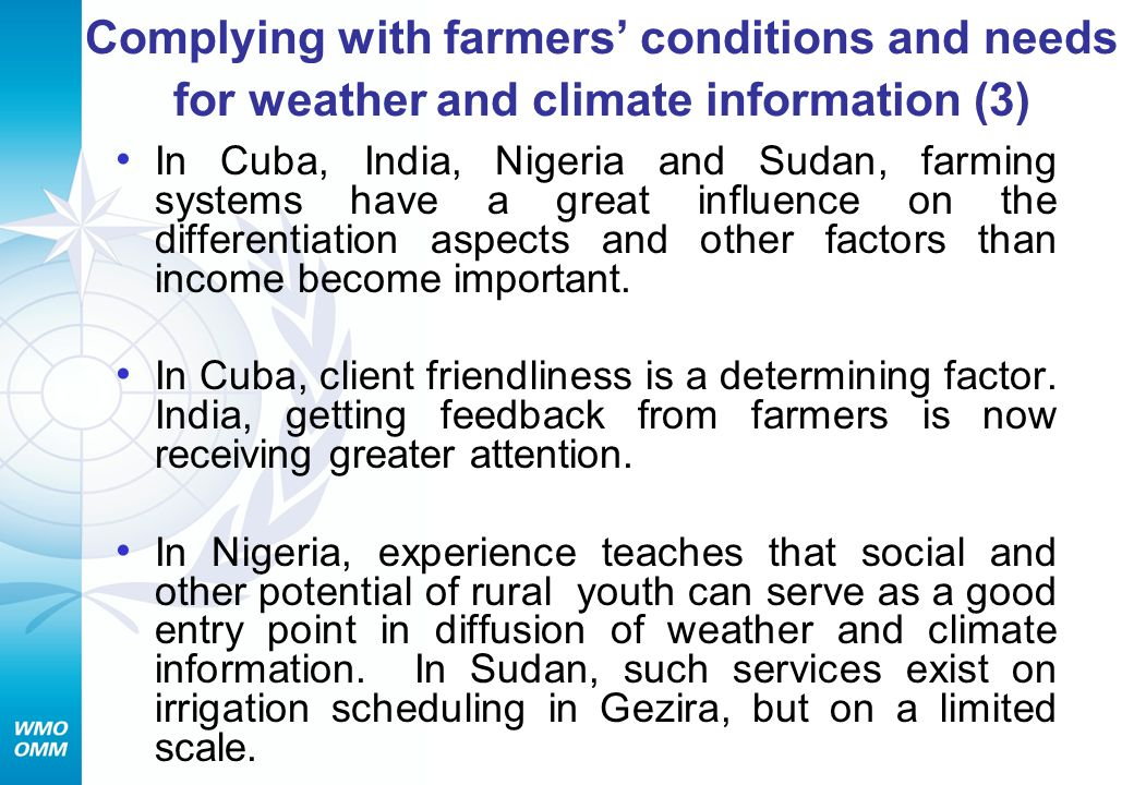 Complying with farmers' conditions and needs for weather and climate information (3)