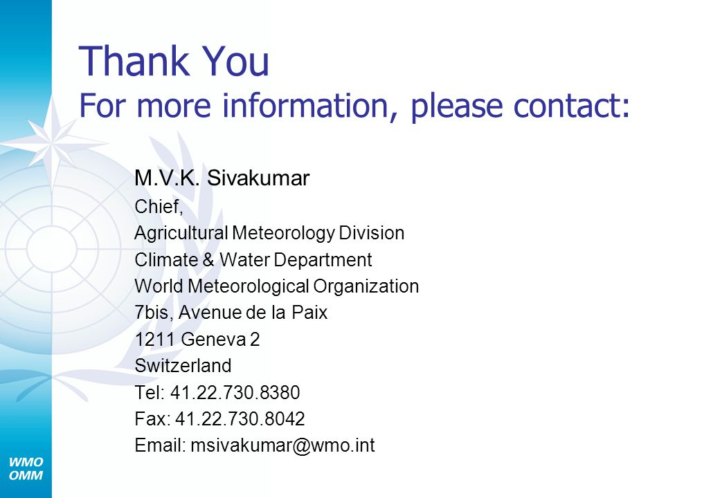 Thank You For more information, please contact: