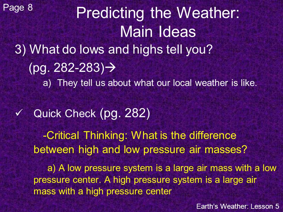 Predicting the Weather: Main Ideas