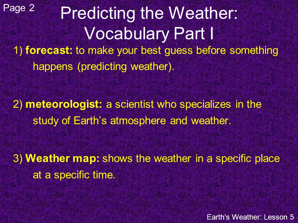 Predicting the Weather: Vocabulary Part I