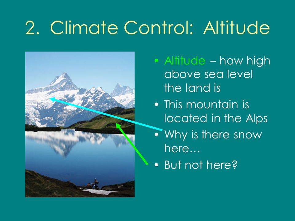 2. Climate Control: Altitude