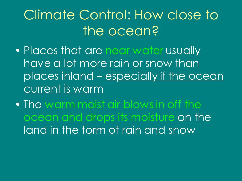 Climate Control: How close to the ocean