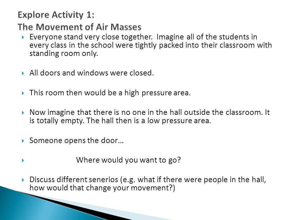 Explore Activity 1: The Movement of Air Masses
