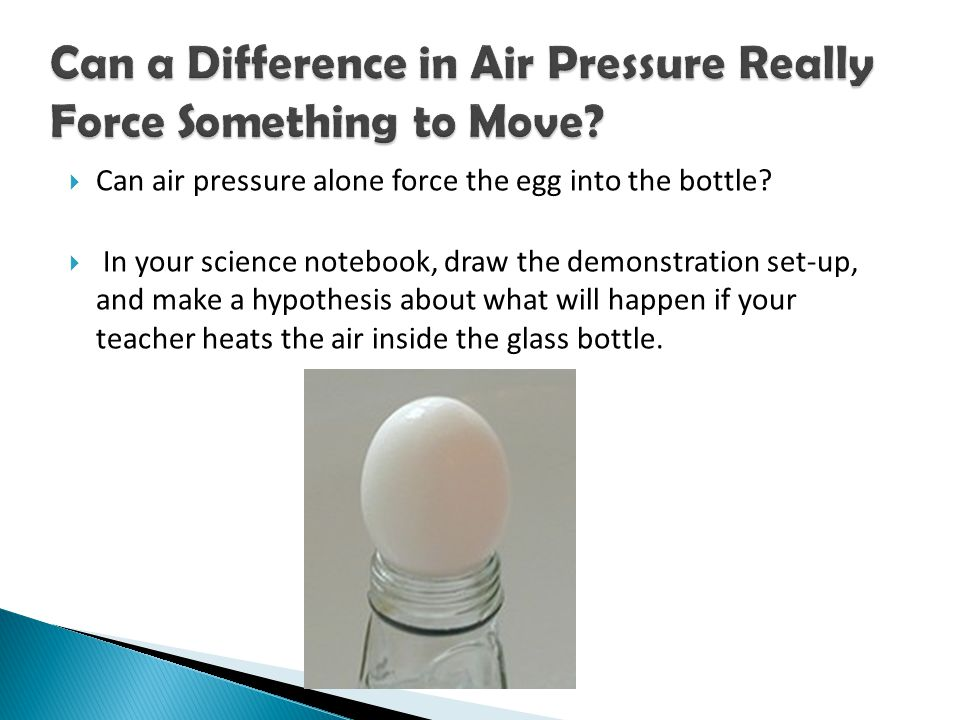 Can a Difference in Air Pressure Really Force Something to Move
