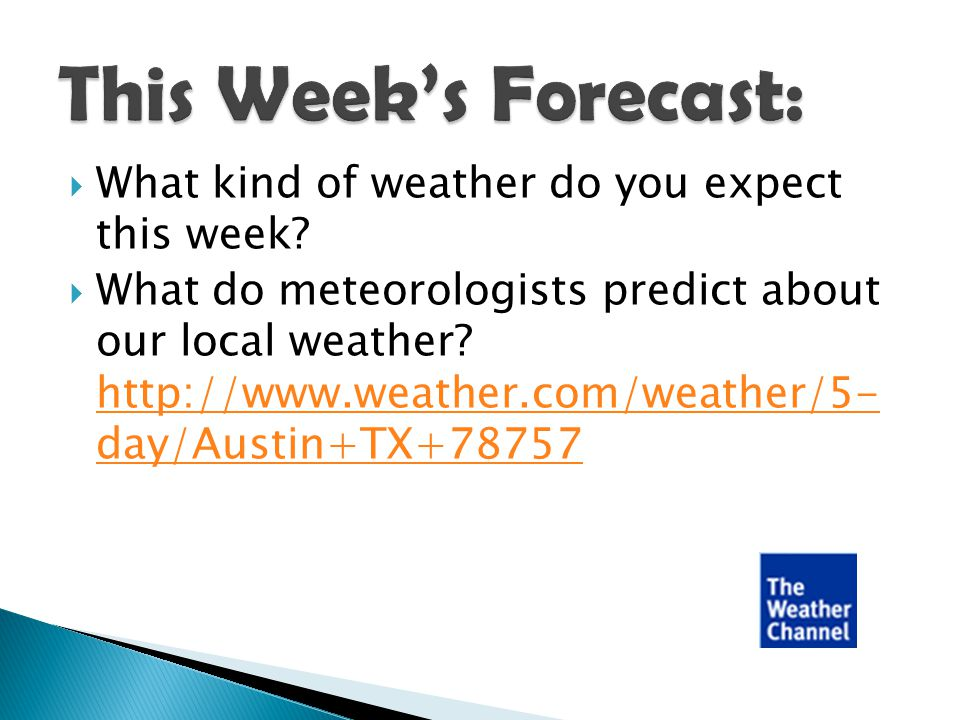 This Week's Forecast: What kind of weather do you expect this week