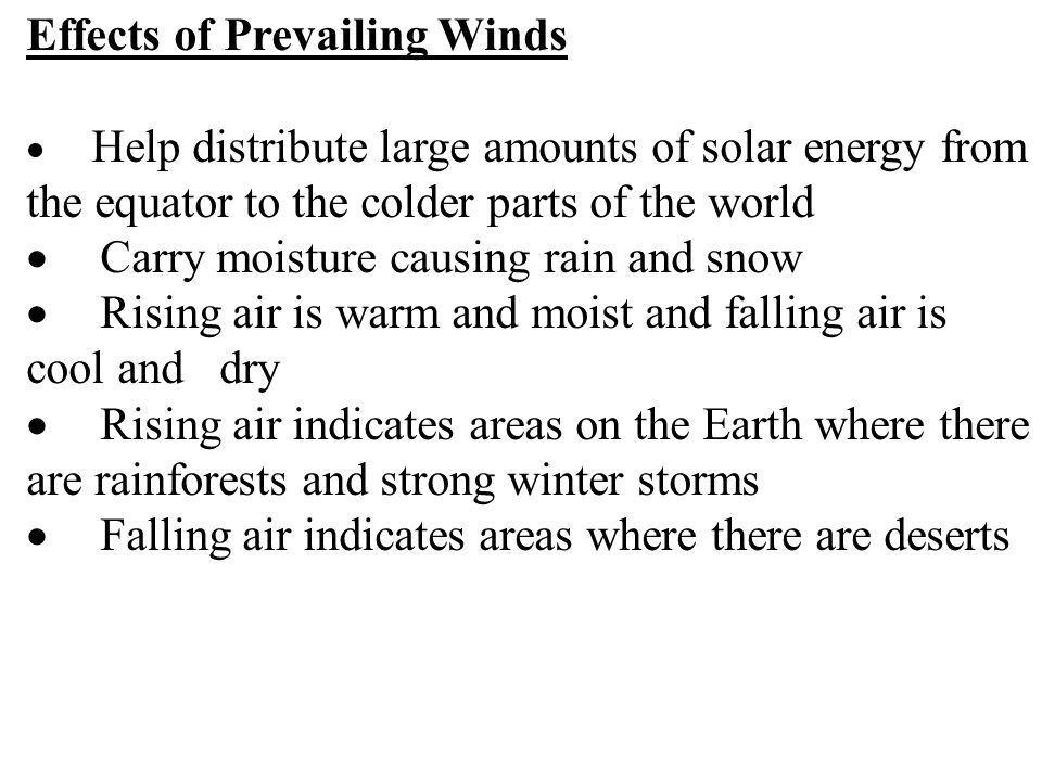 Effects of Prevailing Winds