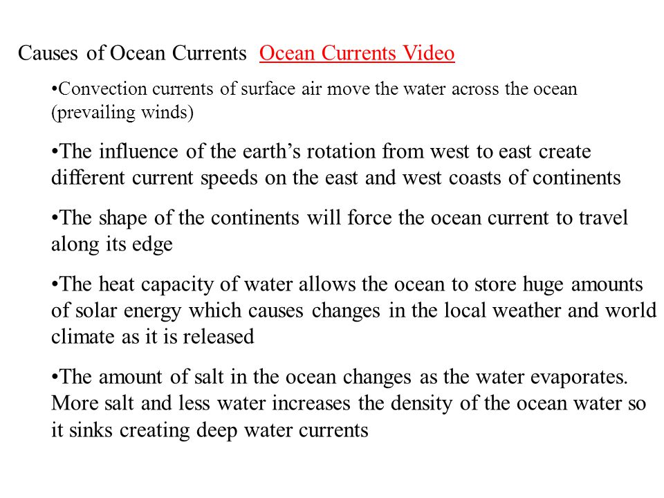 Causes of Ocean Currents Ocean Currents Video