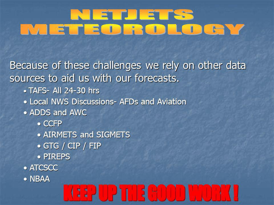 NETJETS METEOROLOGY KEEP UP THE GOOD WORK !