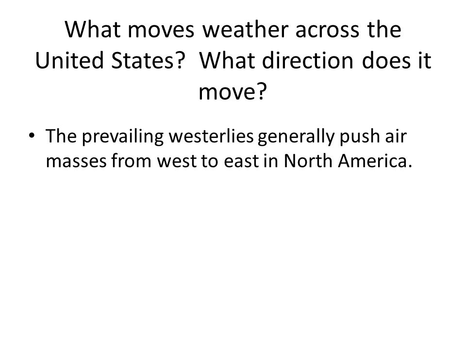 What moves weather across the United States
